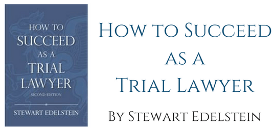 San Francisco Law Library June Book of the Month - How to Succeed as a Trial Lawyer