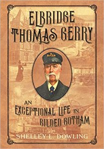 Elbridge Thomas Gerry An Exceptional Life in Gilded Gotham