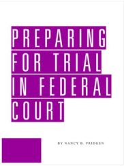 Preparing for Trial in Federal Court