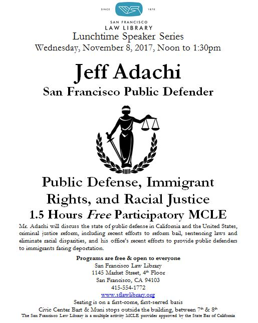 Nov 8 2017 Jeff Adachi MCLE at SFLL Flyer