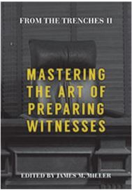 Mastering the Art of Witness Preparation