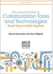Lawyers Guide to Collaboration Tools and Technologies