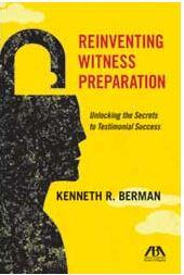 Reinventing Witness Preparation