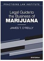 PLI Legal Guide to the Business of Marijuana