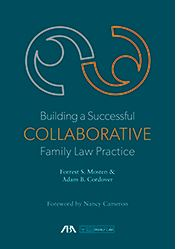 Building a Successful Collaborative Family Law Practice
