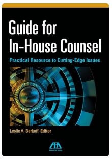 Guide for In-House Counsel_ Practical Resource to Cutting-Edge Issues