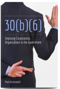 30b6 Deposing Corporations