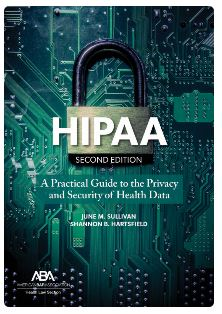 HIPAA A Practical Guide to the Privacy and Security of Health Data